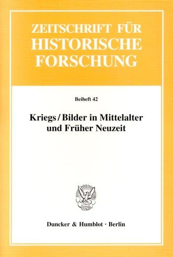 Cover: Kriegs / Bilder in Mittelalter und Früher Neuzeit