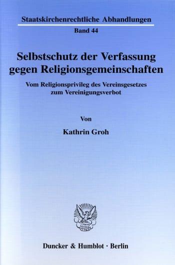 Cover: Selbstschutz der Verfassung gegen Religionsgemeinschaften