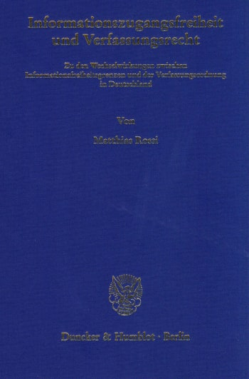 Cover: Informationszugangsfreiheit und Verfassungsrecht