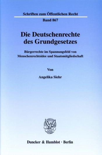 Cover: Die Deutschenrechte des Grundgesetzes