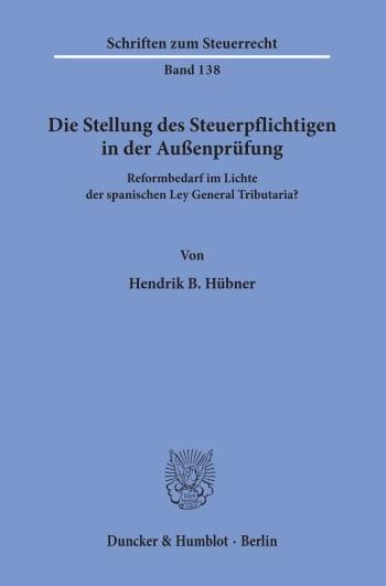 Cover: Die Stellung des Steuerpflichtigen in der Außenprüfung