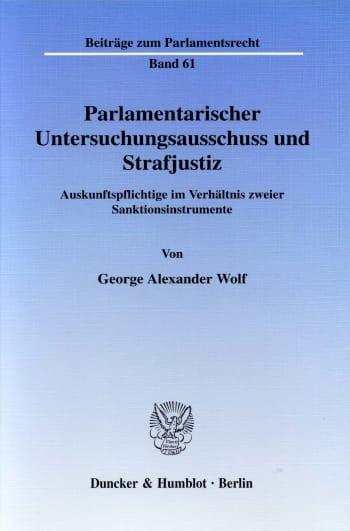 Cover: Parlamentarischer Untersuchungsausschuss und Strafjustiz