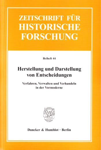 Cover: Herstellung und Darstellung von Entscheidungen