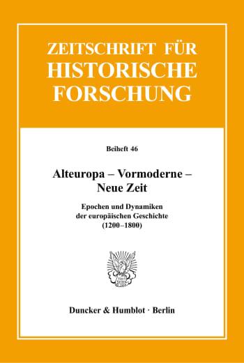 Cover: Alteuropa – Vormoderne – Neue Zeit