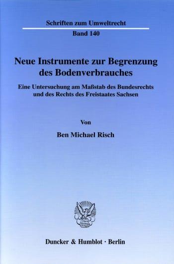 Cover: Neue Instrumente zur Begrenzung des Bodenverbrauches