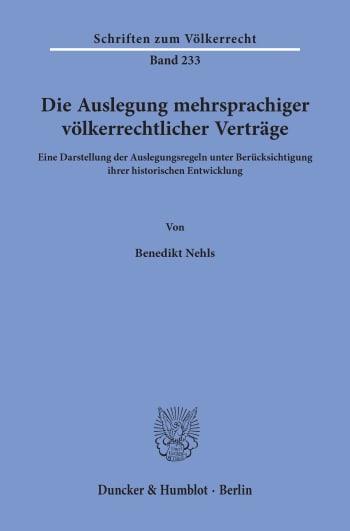 Cover: Die Auslegung mehrsprachiger völkerrechtlicher Verträge