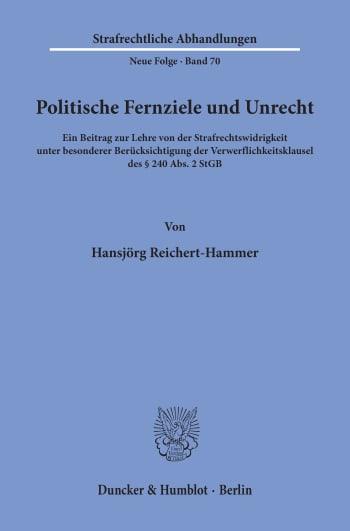 Cover: Politische Fernziele und Unrecht