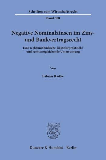 Cover: Negative Nominalzinsen im Zins- und Bankvertragsrecht