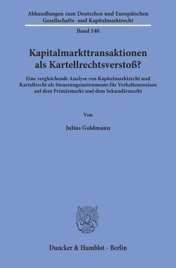 Cover: Kapitalmarkttransaktionen als Kartellrechtsverstoß?