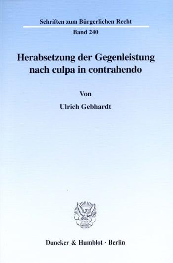 Cover: Herabsetzung der Gegenleistung nach culpa in contrahendo