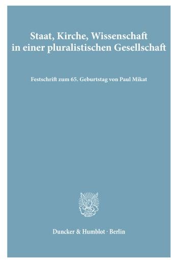 Cover: Staat, Kirche, Wissenschaft in einer pluralistischen Gesellschaft
