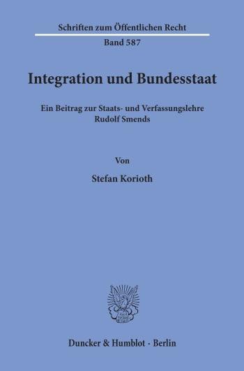 Cover: Integration und Bundesstaat