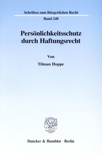 Cover: Persönlichkeitsschutz durch Haftungsrecht