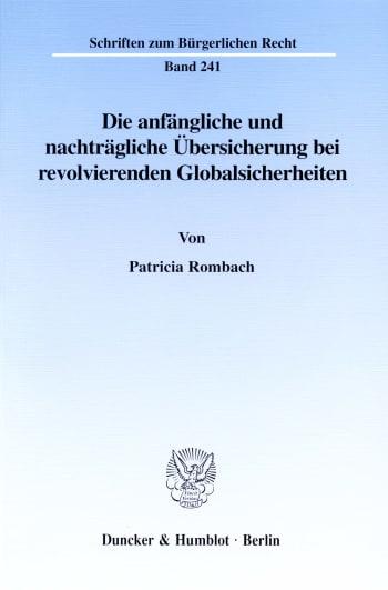 Cover: Die anfängliche und nachträgliche Übersicherung bei revolvierenden Globalsicherheiten