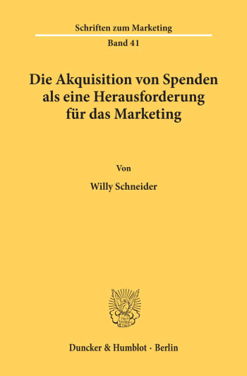 Cover: Die Akquisition von Spenden als eine Herausforderung für das Marketing