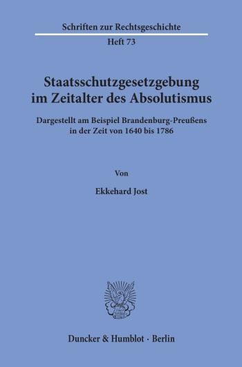 Cover: Staatsschutzgesetzgebung im Zeitalter des Absolutismus,