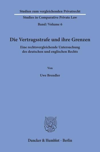 Cover: Die Vertragsstrafe und ihre Grenzen