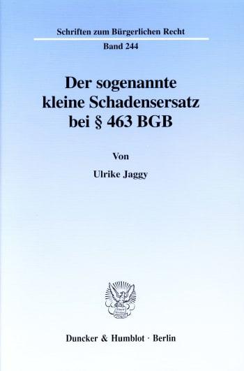 Cover: Der sogenannte kleine Schadensersatz bei § 463 BGB