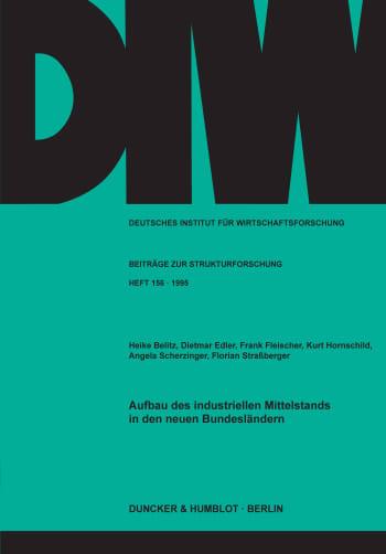 Cover: Aufbau des industriellen Mittelstands in den neuen Bundesländern