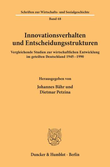 Cover: Innovationsverhalten und Entscheidungsstrukturen