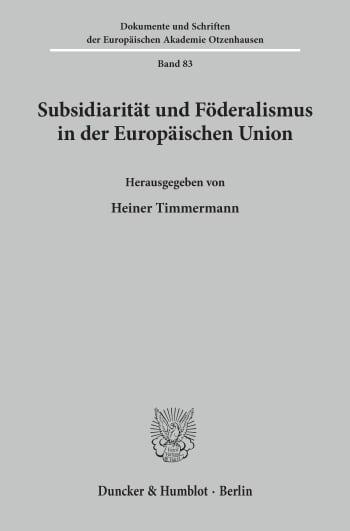 Cover: Subsidiarität und Föderalismus in der Europäischen Union