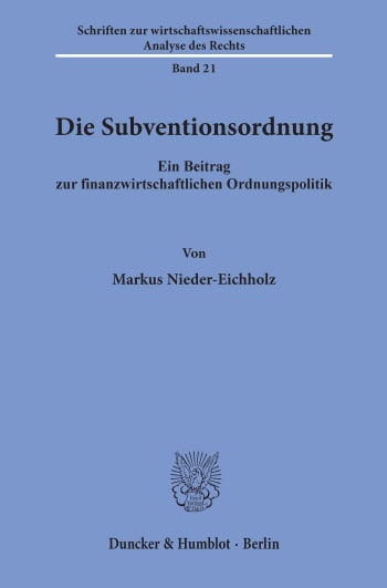 Cover: Die Subventionsordnung