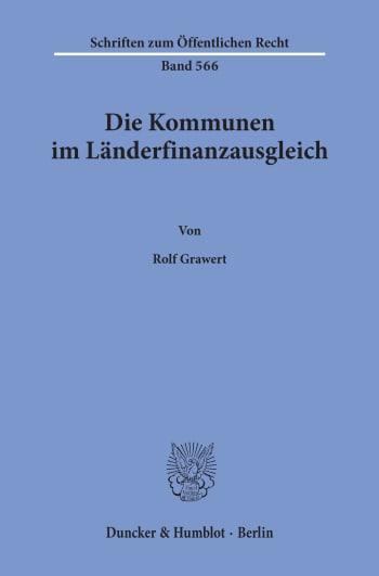 Cover: Die Kommunen im Länderfinanzausgleich