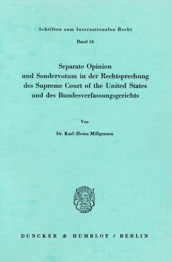 Cover: Seperate Opinion und Sondervotum in der Rechtsprechung des Supreme Court of the United States und des Bundesverfassungsgerichts