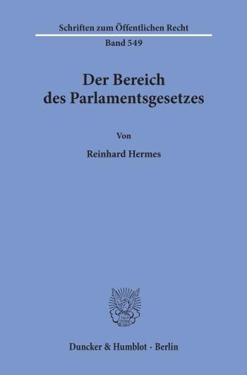 Cover: Der Bereich des Parlamentsgesetzes