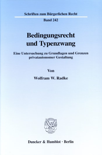 Cover: Bedingungsrecht und Typenzwang