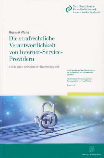 Cover: Die strafrechtliche Verantwortlichkeit von Internet-Service-Providern