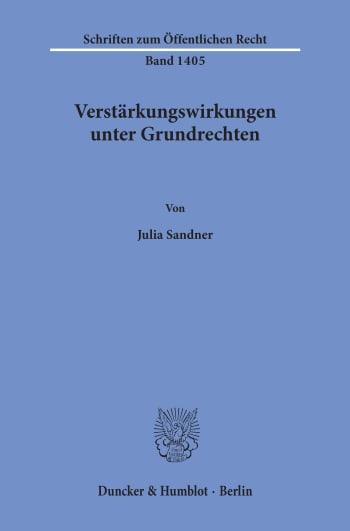 Cover: Verstärkungswirkungen unter Grundrechten