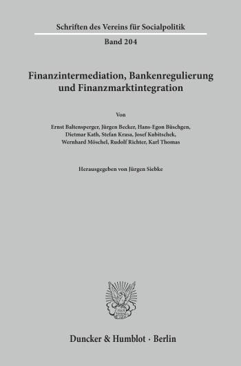 Cover: Finanzintermediation, Bankenregulierung und Finanzmarktintegration