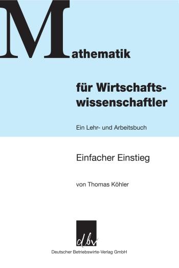 Cover: Mathematik für Wirtschaftswissenschaftler