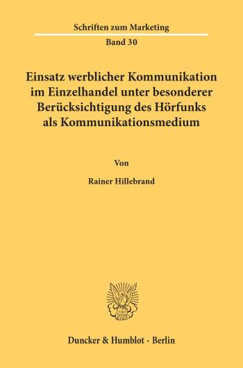 Cover: Einsatz werblicher Kommunikation im Einzelhandel unter besonderer Berücksichtigung des Hörfunks als Kommunikationsmedium
