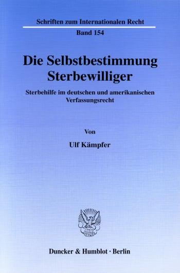 Cover: Die Selbstbestimmung Sterbewilliger