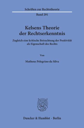 Cover: Kelsens Theorie der Rechtserkenntnis