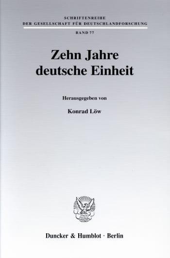 Cover: Zehn Jahre deutsche Einheit