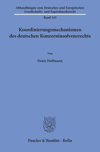 Cover: Koordinierungsmechanismen des deutschen Konzerninsolvenzrechts