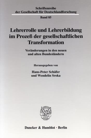 Cover: Lehrerrolle und Lehrerbildung im Prozeß der gesellschaftlichen Transformation