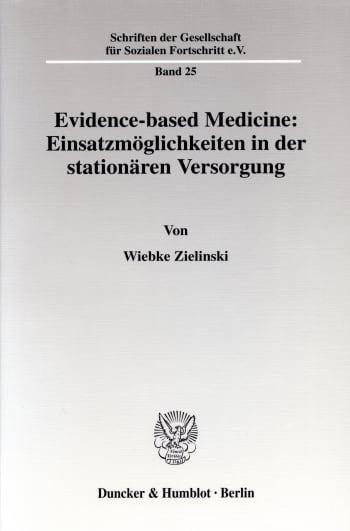 Cover: Evidence-based Medicine: Einsatzmöglichkeiten in der stationären Versorgung
