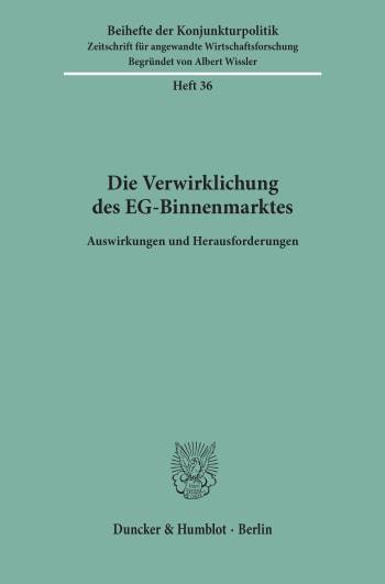 Cover: Die Verwirklichung des EG-Binnenmarktes