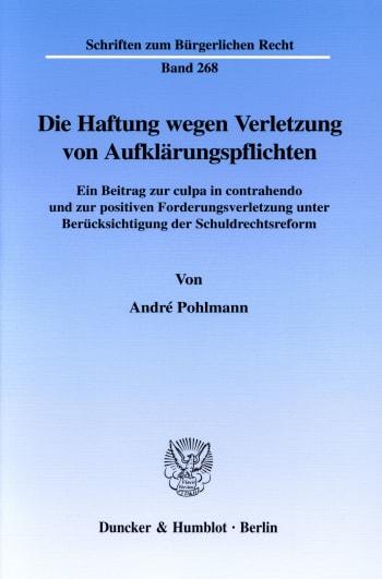 Cover: Die Haftung wegen Verletzung von Aufklärungspflichten