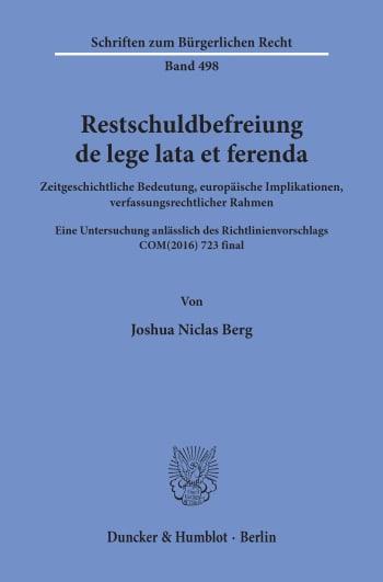 Cover: Restschuldbefreiung de lege lata et ferenda