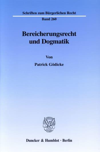 Cover: Bereicherungsrecht und Dogmatik