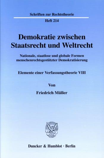 Cover: Demokratie zwischen Staatsrecht und Weltrecht