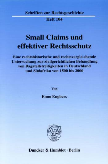 Cover: Small Claims und effektiver Rechtsschutz