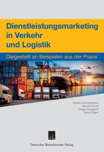 Cover: Dienstleistungsmarketing in Verkehr und Logistik