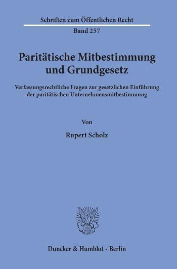Cover: Paritätische Mitbestimmung und Grundgesetz