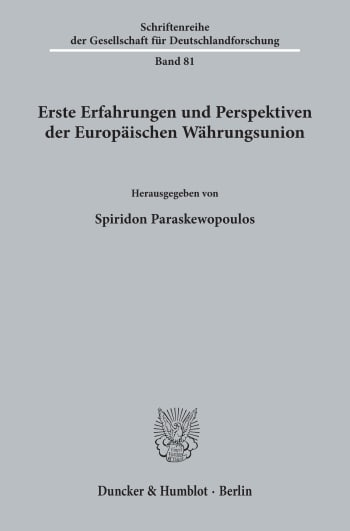 Cover: Erste Erfahrungen und Perspektiven der Europäischen Währungsunion